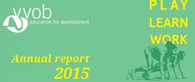 VVOB's Jaarverslag 2015: PLAY - LEARN - WORK